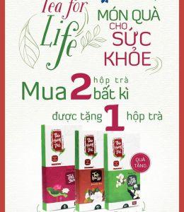 Tea for life – Món quà cho sức khỏe